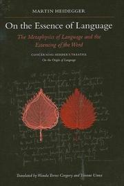 On the Essence of Language by Martin Heidegger