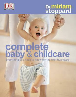 Complete Baby and Child Care by Miriam Stoppard image