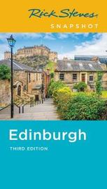 Rick Steves Snapshot Edinburgh (Third Edition) by Rick Steves