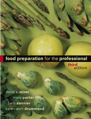 Food Preparation for the Professional by David A. Mizer image