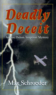 Deadly Deceit: An Ace Dalton Suspense Mystery by Max Schroeder image