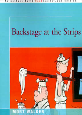 Backstage at the Strips by Mort Walker image