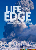 Life on the Edge: New Zealand's Natural Hazards by Te Ara Online Enc