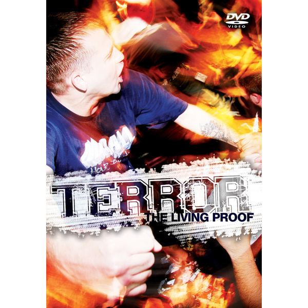 Terror - Living Proof on DVD