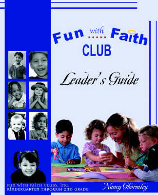 Fun with Faith Club by Nancy Ghormley