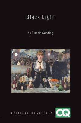 Black Light by Francis Gooding