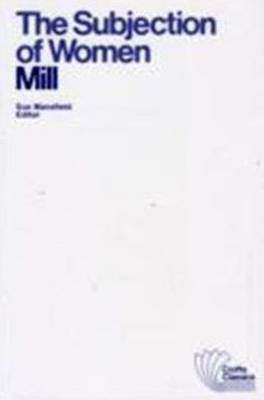Subjection of Women by John Stuart Mill