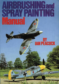 Air Brushing and Spray Painting Manual by Ian Peacock image