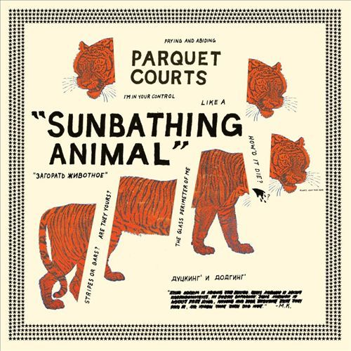 Sunbathing Animal (LP) by Parquet Courts