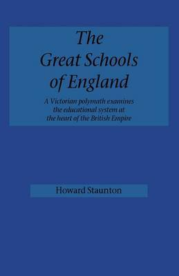 The Great Schools of England by Howard Staunton image