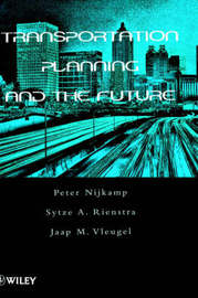 Transportation Planning and the Future by Peter Nijkamp image