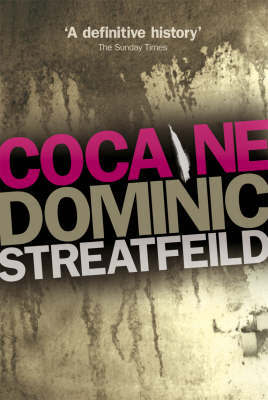 Cocaine by Dominic Streatfeild image