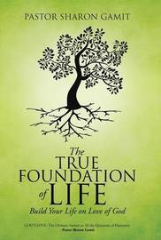 The True Foundation of Life by Pastor Sharon Gamit