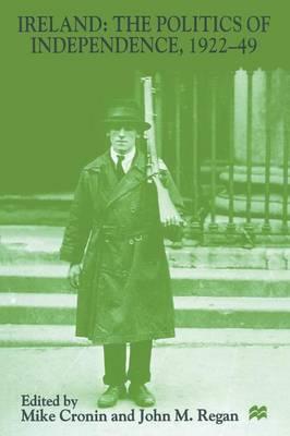 Ireland: The Politics of Independence, 1922-49 image