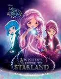 Star Darlings a Wisher's Guide to Starland by Disney Book Group