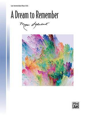 A Dream to Remember by Myra Schubert