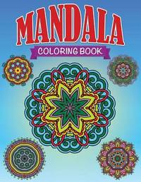 Mandala Coloring Book by Speedy Publishing LLC