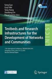 Testbeds and Research Infrastructures for the Development of Networks and Communities image