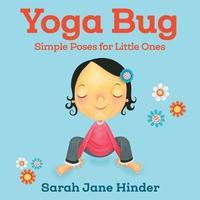 Yoga Bug by Sarah Jane Hinder