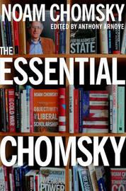 The Essential Chomsky by Noam Chomsky