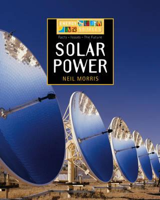 Solar Power by Neil Morris