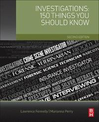 Investigations: 150 Things You Should Know by Lawrence J Fennelly image
