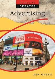 Ethical Debates: Advertising by Jen Green