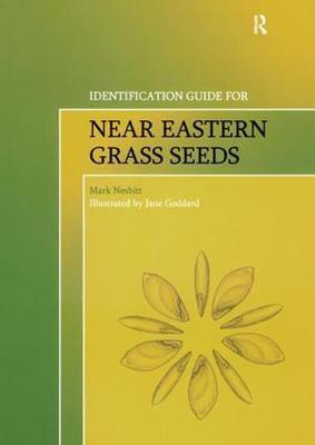 Identification Guide for Near Eastern Grass Seeds by Mark Nesbitt