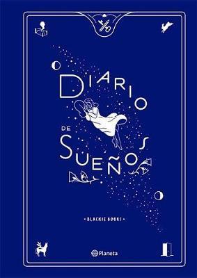 Diario de Sueaos by Blackie Books S L U Blackie Books