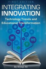 Integrating Innovation by Ahmed Ali