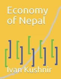 Economy of Nepal by Ivan Kushnir