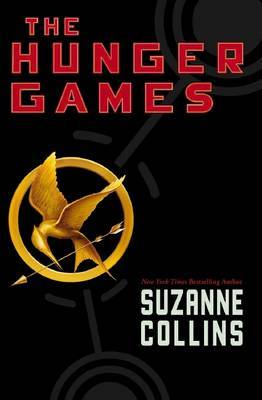 The Hunger Games (Hunger Games #1) by Suzanne Collins