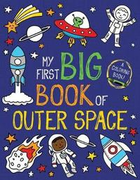 My First Big Book of Outer Space by Little Bee Books