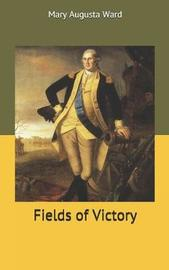 Fields of Victory by Mary Augusta Ward image