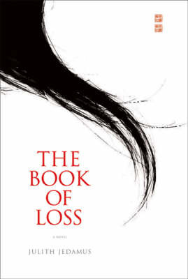 The Book of Loss by Julith Jedamus image