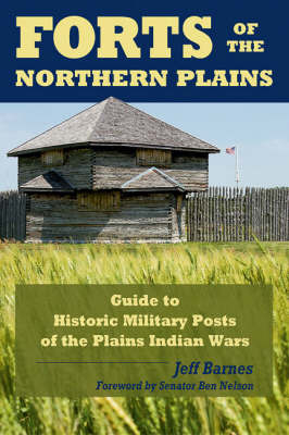 Forts of the Northern Plains by Jeff Barnes image