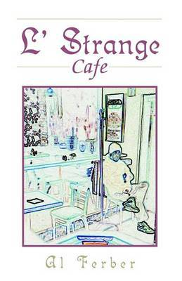 L' Strange Cafe by Al Ferber image