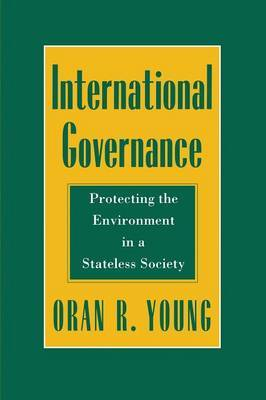 International Governance by Oran R Young