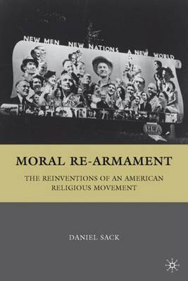 Moral Re-Armament by Daniel Sack image