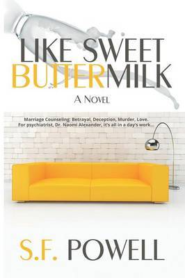 Like Sweet Buttermilk by S.F. Powell