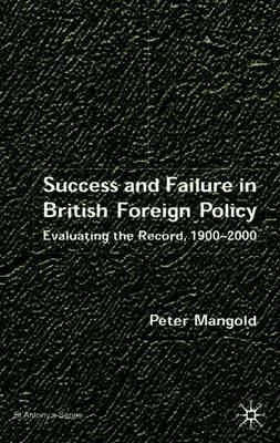 Success and Failure in British Foreign Policy by Peter Mangold