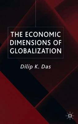 The Economic Dimensions of Globalization by D Das image