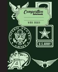 Composition Notebook Wide Ruled Journal Diary Military Army Sign 8 X 10, 120 by Mind Publisher