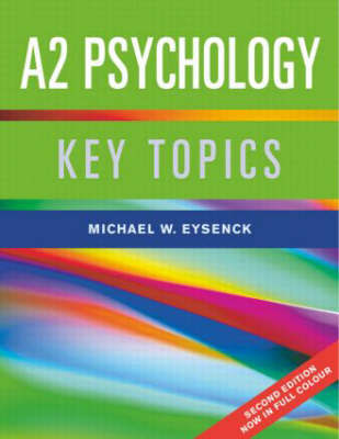 A2 Psychology: Key Topics by Michael W. Eysenck image