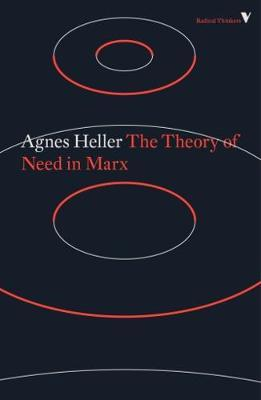 The Theory of Need in Marx by Agnes Heller image