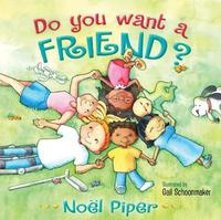 Do You Want a Friend? by Noel Piper image