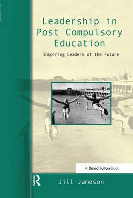 Leadership in Post-Compulsory Education by Jill Jameson image
