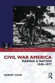 Civil War America by Robert Cook