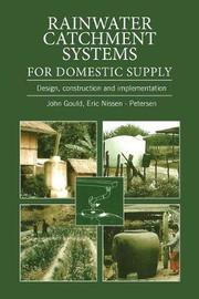 Rainwater Catchment Systems for Domestic Supply by John Gould