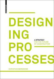 Designing Processes by Christian Bergmann image